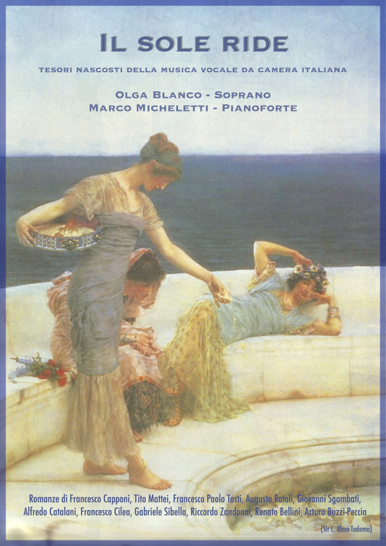 il sole ride - Olga Blanco (Soprano), Marco Micheletti (Pianoforte)